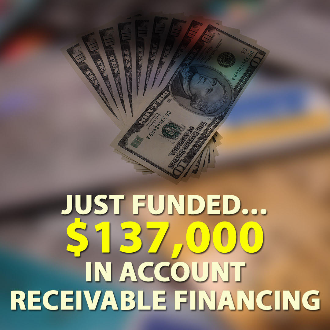 Just Funded 137000 in Account Receivable Financing 1080X1080